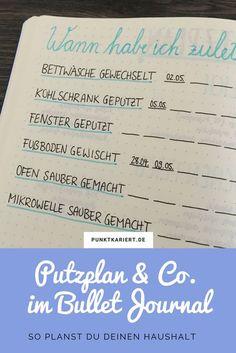 Bullet Journal Putzplan: Wann habe ich zuletzt was gemacht? So verlierst du nie den Überblick über deinen Haushalt!