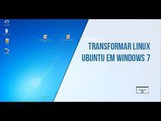 TRANSFORMAR LINUX UBUNTU EM WINDOWS 7 (Instalação Fácil do Tema)