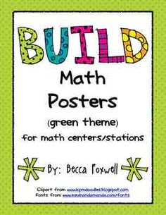 Here's a green-themed packet with various sizes of posters that can be used as labels or signs for organizing BUILD math centers and stations. BUILD stands for: B-Buddy Games, U-Using Manipulatives, I-Independent Work, L- Learning About Numbers, and D-Doing Math.