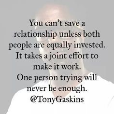 This goes for ANY type of relationships!! Do your part and treat it with care!