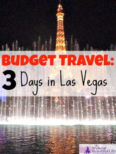 Budget Travel: 3 Days in Las Vegas