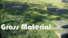 Easy Grass Material with Vray & 3ds Max
