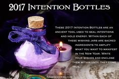 2017 Intention Bottles - Wishing jars for setting new intentions. #SageGoddess #NYE #Magic #Manifestation #NewYearResolution #Spiritual #Metaphysical