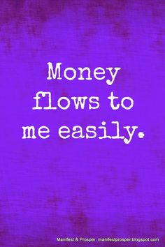 Manifest & Prosper: Manifest & Prosper: Money Flows Easily
