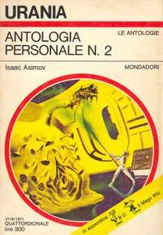 569 	 ANTOLOGIA PERSONALE N. 2 27/6/1971 	 NIGHTFALL AND OTHER STORIES (1969)  Copertina di  Karel Thole 	  ISAAC ASIMOV