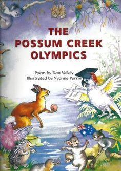The Possum Creek Olympics: Vallely, Dan & Perrin, Yvonne (Illus)