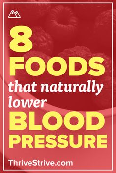 Want to lower your blood pressure? Since we all love to eat we found 8 foods that naturally lower blood pressure. Add these to your diet and you are the path towards a lower blood pressure.
