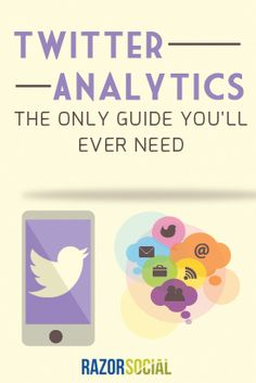 Twitter Analytics - The only guide you'll ever need