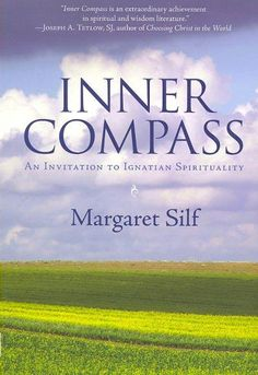 Inner Compass: An Invitation to Ignation Spirituality