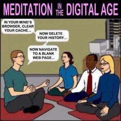 Meditation in a digital age. Awesome.
