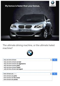 BMW - the ultimate driving machine, or the ultimate hated machine!? What 'Google' says about your car...  #spon #google #lol
