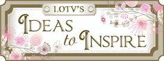 Laila's blog; LOTV's, beautiful cards!