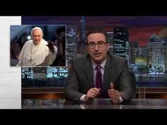 Last Week Tonight With John Oliver - John Oliver vs. Catholic Church - YouTube