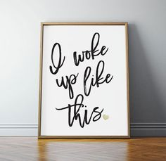 I woke up like this, Beyonce, Beyonce Poster, Beyonce Quotes, Teen Room Decor, PRINTABLE Art, Black and White, Gold, 8x10, Digital Download by off2market on Etsy
