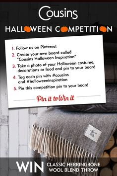 Enter our Halloween Pinterest competition and you could win one of our cosy Herringbone Throws - perfect for long autumn evenings!  All you need to do is to follow us on Pinterest and create your own board called ''Cousins Halloween inspiration'' where you can share your Halloween ideas. Let it be food, decorations or Halloween costumes - just take a picture and pin it to your board. Tag each pin with #cousins and #halloweeinspiration in the description. Pin this competition pin on your…