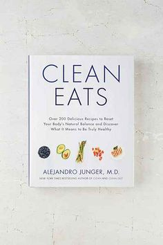 Clean Eats By Alejandro Junger    #UOonCampus #UOContest.  (No freshman 15 for me!)
