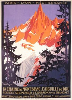 I love these vintage Chamonix Mont Blanc posters.