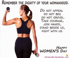 Stand up for what you believe in and fight for your rights women of the world!