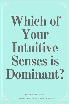 intuitive sense, intuition, clairvoyance, intuitive abilities, develop intuition, intuitive hits, reiki healing, reiki energy, spirituality, metaphysical
