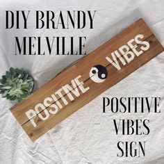 DIY Brandy Melville Inspired Positive Vibes Sign — Take Root and Sprout
