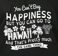 You can't buy happiness. and maybe you can't buy a plane ticket to Hawaii right now. but you CAN buy hawaii made goodies which is ALMOST the same thing! Aloha Hawaii, Hawaii Vacation, Visit Hawaii, Hawaii Quotes, Aloha Quotes, Surf Quotes, Mantra, Rosarito, Moving To Hawaii