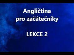 Angličtina pro začátečníky online - LEKCE 2 - YouTube