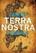 Terra Nostra (Mexican Literature Series) by Carlos Fuentes, http://www.amazon.com/dp/1564782875/ref=cm_sw_r_pi_dp_FMfwrb1SE09DY
