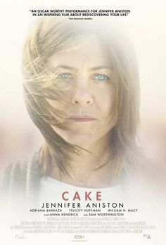 Cake (2015) - Synopsis:Claire becomes fascinated by the suicide of a woman in her chronic pain support group while grappling with her own, very raw personal tragedy.