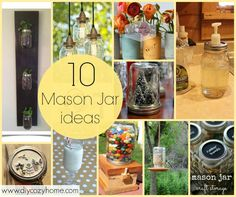 10 Mason Jar ideas and DIY Tutorials