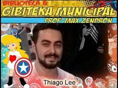 Thiago Lee   1º Aniversário da BIBLIOTECA E GIBITEKA MUNICIPAL PROF  MAX...