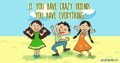 crazy friends quotes , best sms for true friends