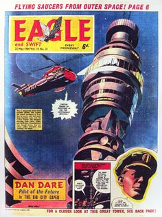 Dan Dare in the Eagle comic from 1964, a year before the Post Office Tower was opened.