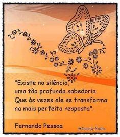 Aqui assina o poeta Fernando Pessoa, porem em minha postagem há uma pessoa reclamando sua autoria Susana Sussú, se é verdade ou não, não sei, porém seu nome está aqui citado...