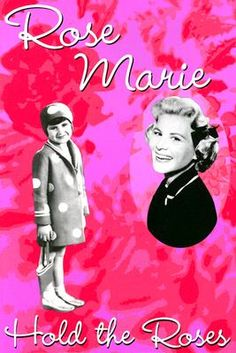Hold the Roses - Rose Marie