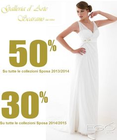 Sconti del 50% e del 30% sulle collezioni Sposa 2013/2014/2015 - Galleria D'Arte Scarano