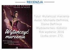 """Mozaika Literacka: """"WYTAŃCZYĆ MARZENIA"""" – MICHAELA DEPRINCE, ELAINE D..."""