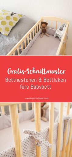 Free sewing instructions: bed nests & sheets for the baby bed – Kreativlabor Berlin - Babysachen Sewing Projects For Kids, Sewing For Kids, Baby Sewing, Free Sewing, Diy Projects, Kids Clothes Storage, Easy Baby Blanket, Baby Boy Gifts, Baby Kind