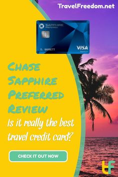 Chase Sapphire Preferred Review: Is it really the best travel credit card? It comes with a large introductory offer and a low annual fee...