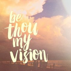 """""""Be Thou My Vision"""" is one of my favorite hymns and poems. ... What's at the heart of your life? Pocket Fuel Daily..."""