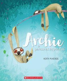 Archie le paresseux hyperactif