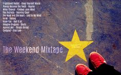 The Weekend Mixtape - Every Friday you can look forward to a new playlist, purposefully designed just to make you smile. Frightened Rabbit, Milky Chance, Imagine Dragons, Coldplay, Mixtape, Make You Smile, True Love, Friday, Make It Yourself