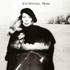"""Hejira: Hejira/i is a 1976 folk/rock/jazz album by Canadian singer-songwriter Joni Mitchell. The album title is a transliteration of the Arabic word hijra, which means """"journey. Famous Album Covers, Photo Album Covers, Greatest Album Covers, Cool Album Covers, Music Album Covers, Music Albums, Joni Mitchell Hejira, Joni Mitchell Albums, Lps"""