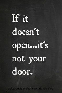 If it doesn't open, it's not your door..