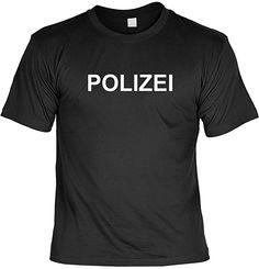 T-Shirt - Polizei - Lustiges Sprüche Shirt als Geschenk für Leute mit Humor
