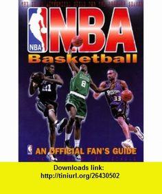 Nba Basketball An Official Fans Guide (9781892049056) Mark Vancil, Don Jozwiak , ISBN-10: 1892049058  , ISBN-13: 978-1892049056 ,  , tutorials , pdf , ebook , torrent , downloads , rapidshare , filesonic , hotfile , megaupload , fileserve