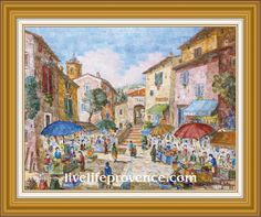 Decorate and Enjoy your Home with Provencal Fine artwork with Original Village	(Marche a MOUGIN) by renowned French Artist Philippe GIRAUDO. 	www.livelifeprovence.com #llprovence Fine Artwork, Painting, Artwork, French Artists, Original Artwork
