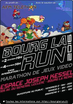 Bourg la Run 2016, marathon caritatif de jeux vidéo - A l'occasion de la 30e édition du Téléthon, la 2e édition du marathon de speedrun Bourg la Run 2016 aura lieu à Bourg la Reine du 2 au 4 Décembre 2016. Plus de 30 joueurs vont se relayer pendant 48 he