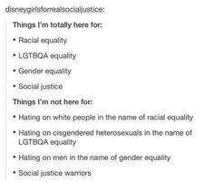 """social justice warriors"" if u want equality ur an sjw sorry<what?<<lol, no. you're a social justice warrior when you start harming others in the name of ""equality.""<<< if u want equality then you're called a social justice activist"
