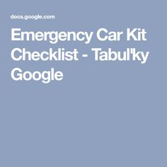Emergency Car Kit Checklist - Tabuľky Google