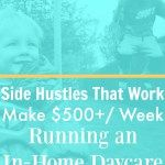Side Hustles That Work: Start a Home Daycare Starting A Daycare, Home Daycare, Proofreader, New Career, Online Work, Money Saving Tips, Hustle, Growing Up, How To Make Money